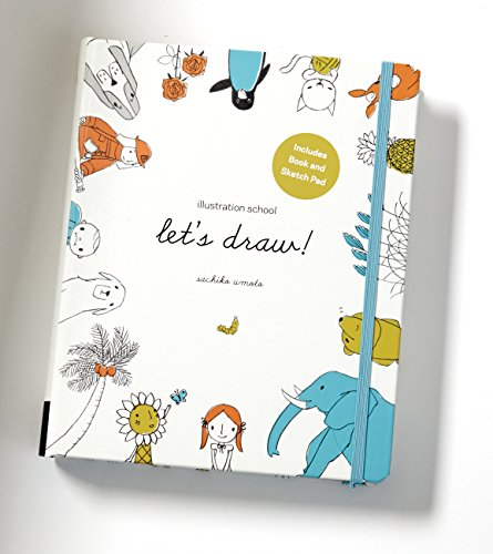 Draw Cute Animals - Illustration School: Let's Draw! (Includes Book and Sketch Pad): A Kit with Guided Book and Sketch Pad for Drawing Happy People, Cute Animals, and Plants and Small Creatures