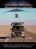 Exploring Horizons - Between Heaven and Earth: Mont-Saint Pierre Quebec