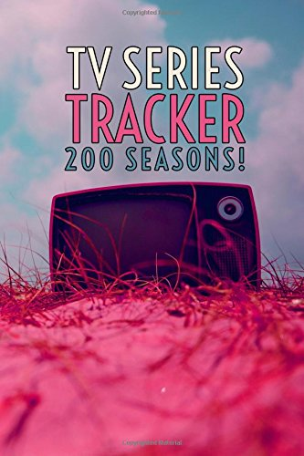 TV Series Tracker: 200 Seasons!: 6 x 9 Journal with Fill-in Bullets (Track All the Things!) pdf