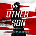 The Other Son Audiobook by Alexander Söderberg Narrated by Gildart Jackson