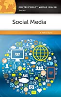 Social Media: A Reference Handbook: A Reference Handbook Front Cover