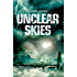 Unclear Skies (The Dome Trilogy, Book 2)