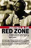 Innocence in the Red Zone, Roger Groves, 1419608894