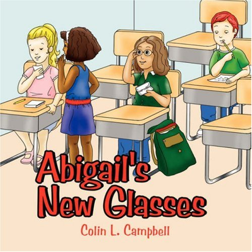 Read Online Abigail's New Glasses PDF