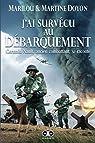J'ai survécu au Débarquement: Germain Nault, ancien combattant, se raconte par Doyon
