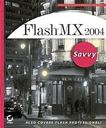 Flash MX 2004 Savvy(tm)