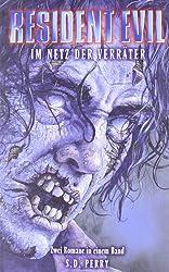 Resident Evil: im Netz der Verräter, Sammelband 3:  Nemesis / Code Veronica