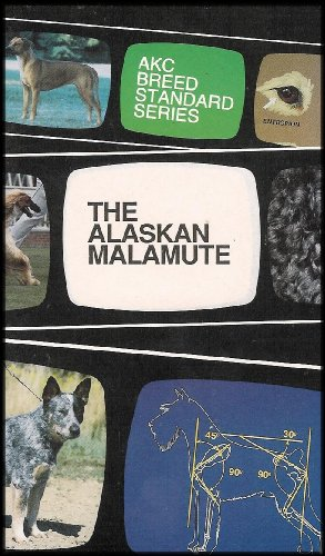 The Alaskan Malamute [AKC Standard Series] VHS VIDEO