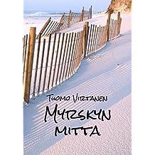 Myrskyn mitta (Finnish Edition)