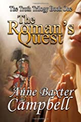 The Truth Trilogy Book One The Roman's Quest Paperback November 4, 2013