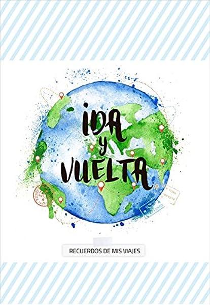 Ida y Vuelta - recuerdos de mis viajes: 1 Cuentame Tu Vida: Amazon ...