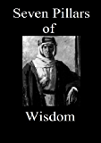 Seven Pillars of Wisdom [Illustrated with Working TOC]