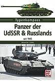 Panzer der UdSSR & Russlands: seit 1945 (Typenkompass)