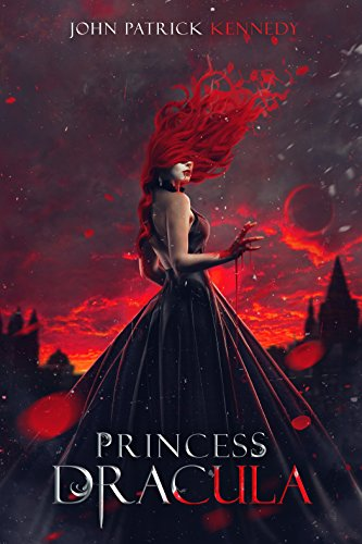 Princess Dracula John Patrick Kennedy ebook