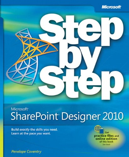 Microsoft SharePoint Designer 2010 Step by Step -