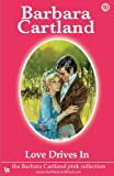 Love Drives In, Barbara Cartland, 1905155093