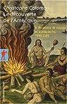 La découverte de l'Amérique  (t. II) Relations de voyage 1493-1504 par Colomb