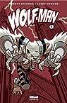 Wolf-Man, tome 1  par Kirkman