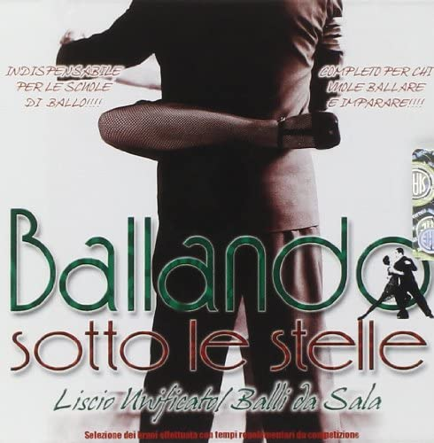 """Ballando Sotto Le Stelle: Liscio Modificato/Balli Da Sala """"Gare"""""""