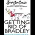 Mills & Boon : Getting Rid Of Bradley