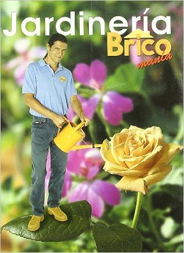 jardineria de bricomania amazones i segurola libros - Bricomania Jardineria