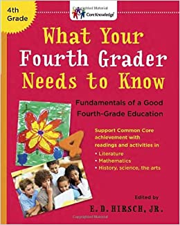 What Your Fourth Grader Needs to Know: Fundamentals of a ...