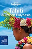 Books : Lonely Planet Tahiti & French Polynesia (Travel Guide)