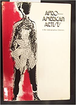 Afro American Artists: A Bio-Bibliographical Directory