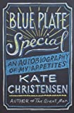 Blue Plate Special, Kate Christensen, 0385536267
