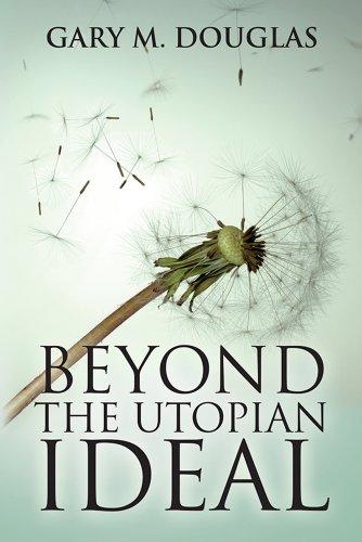 Beyond Utopian Ideal Gary Douglas ebook product image