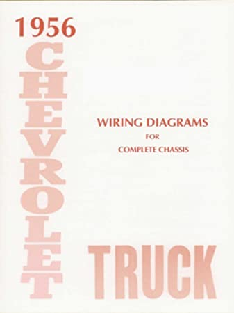 Amazon.com: bishko automotive literature 1956 Chevrolet Truck Electrical  Wiring Diagrams Schematics Mechanic OEM Book: AutomotiveAmazon.com