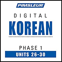 Korean Phase 1, Unit 26-30