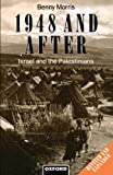 1948 and After : Israel and the Palestinians, Morris, Benny, 0198279299