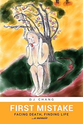 First Mistake : Facing Death, Finding Life by D.J. Chang ebook deal