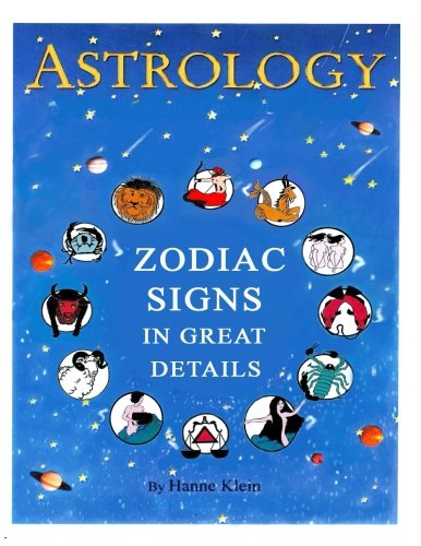 The Zodiac Signs  The Zodiac Signs In Great Details