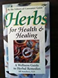 Herbs for Health and Healing, Consumer Guide Editors, 0451190629