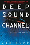 Deep Sound Channel, Joe Buff, 0553762885