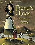 Fiona's Luck, Teresa Bateman, 1570916519