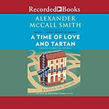 A Time of Love and Tartan Audiobook by Alexander McCall Smith Narrated by Robert Ian Mackenzie