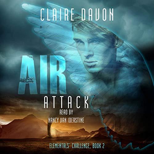 Air Attack: Elementals' Challenge Series, Book 2
