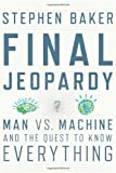 Final Jeopardy, Stephen Baker, 0547483163