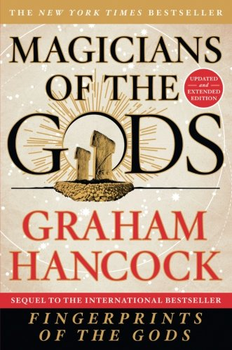 Magicians Of The Gods  Updated And Expanded Edition   Sequel To The International Bestseller Fingerprints Of The Gods