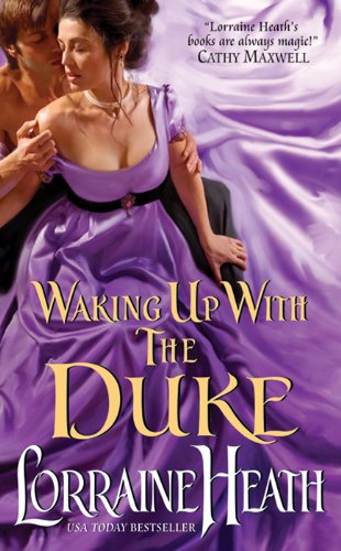 **Waking Up With the Duke by Lorraine Heath