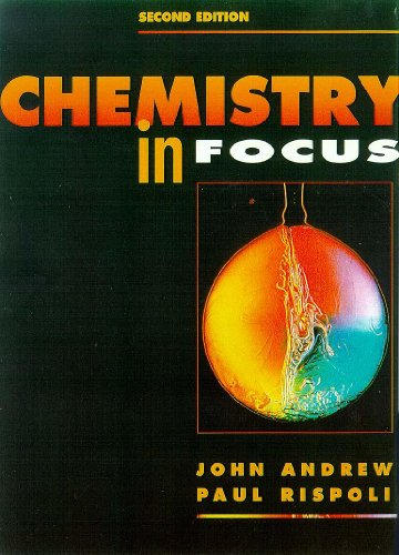 Chemistry in Focus (Focus on Science)