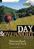 Day and Overnight Hikes: Shenandoah National Park, Johnny Molloy, 0897326342