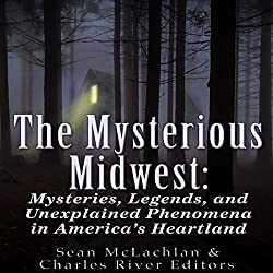 The Mysterious Midwest