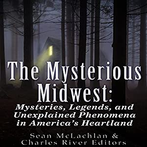 The Mysterious Midwest Audiobook