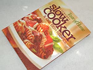 The Everyday Slow Cooker Cookbook & One Dish Recipes 2008