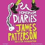 Homeroom Diaries | James Patterson,Lisa Papademetriou, Keino (illustrator)