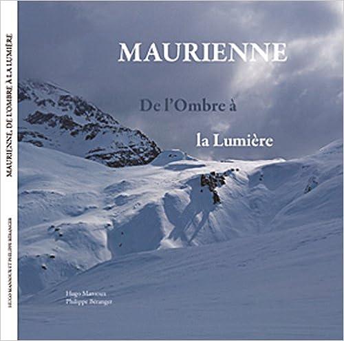 Livre gratuits en ligne Maurienne : De l'Ombre à la Lumière pdf, epub ebook